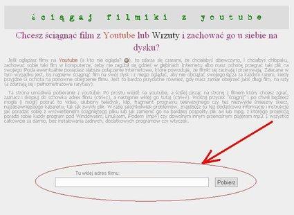 Wklej adres strony z filmem który chcesz ściągnąć do paska