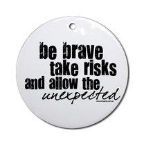 bądź odważny